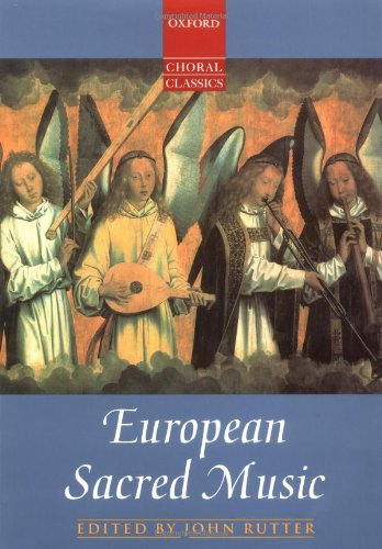 Oxford Choral Classics: European Sacred Music by Oxford University Press