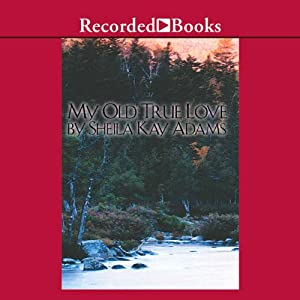 My Old True Love Audiobook