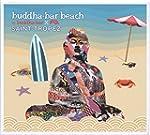 Buddha Bar Beach: Saint Tropez