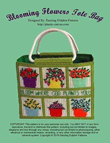 (Blooming Flowers Tote Bag: Plastic Canvas Pattern)