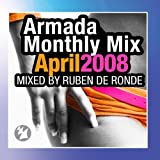 Armada Monthly Mix April 2008, Mixed By Ruben de Ronde by Various Artists (2010-04-02)