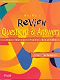 Mosby's Review Questions & Answers for Veterinary Boards; Basic Sciences
