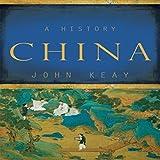 #8: China: A History by Keay, John (2009)