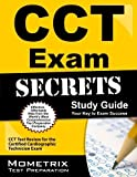 CCT Exam Secrets Study Guide: CCT Test Review for the Certified Cardiographic Technician Exam Pap/Psc St Edition by CCT Exam Secrets Test Prep Team (2013) Paperback