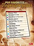 Pop Favorites for Fingerstyle Guitar, Mark Phillips, Arthur Rotfeld, 1603784349