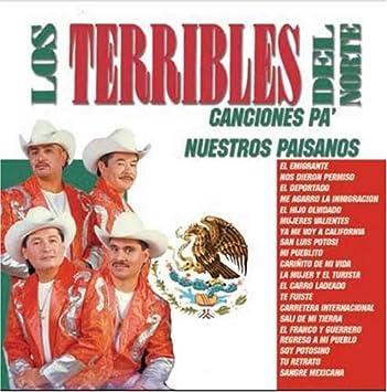 Los Terribles Del Norte - Canciones Pa Nuestros Paisanos - Amazon.com Music
