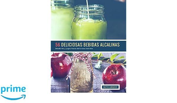 Amazon.com: 56 Deliciosas Bebidas Alcalinas: Desde tés y jugos hasta deliciosos batidos (Volume 1) (Spanish Edition) (9781717588166): Mattis Lundqvist: ...