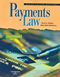 Payments Law, Matthews, Mary Beth and Nickles, Steve H., 0314176934