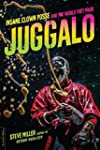 Juggalo: Insane Clown Posse and the W...