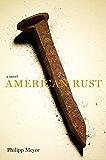 American Rust: A Novel