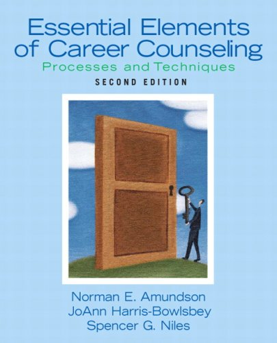 Essential Elements of Career Counseling: Processes and Techniques (2nd Edition)
