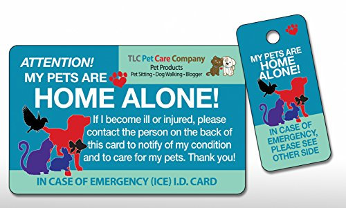TLC Safety By Design Original Trademarked My Pets are Home Alone Alert Emergency Medical ICE ID Plastic Contact Wallet Card and Key Tag Dogs Cats with Emergency Contact Call Card (Qty. 1)
