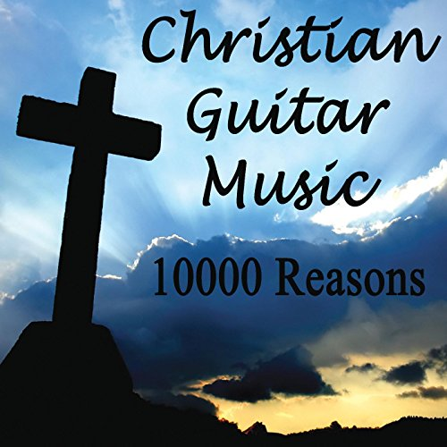christian music guitar instrumental reasons heart songs contemporary version easy listening beat tell again song amazon
