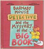 Barnaby Mouse, Detective, and the Mystery of the Big Book, Diane M. Stortz, 0784700044