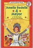 Set of 4 Amelia Bedelia Books: Amelia Bedelia for Mayor, Come Back, Amelia Bedelia, Amelia Bedelia, Bookworm, and Amelia Bedelia, Rocket Scientist? (Amelia Bedelia)