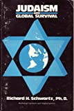 Judaism and Global Survival, Richard Schwartz, 0533060451