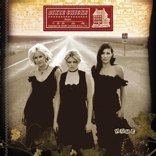 Home (2002) (Album) by Dixie Chicks