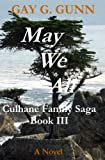 img - for May We All: Culhane Family Saga Book III book / textbook / text book