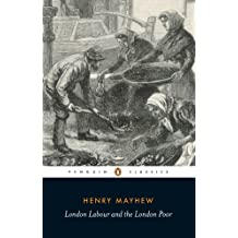 London Labour and the London Poor: Selection (Classics)