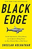 img - for Black Edge: Inside Information, Dirty Money, and the Quest to Bring Down the Most Wanted Man on Wall Street book / textbook / text book