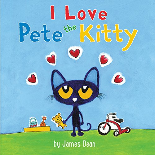 Download Pete the Kitty: I Love Pete the Kitty (Pete the Cat) pdf