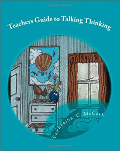 Teachers Guide to Talking Thinking: Philosophy for Children