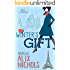 Winter's Gift: A poignant, funny and sizzling-hot billionaire romance (Bistro La Bohème - You and Me in Paris Book 2)