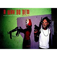 A Wah Do Dem : Photographs by Boogie
