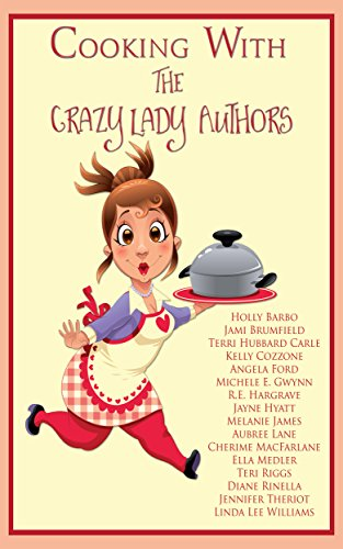 Bargain eBook - Cooking With The Crazy Lady Authors