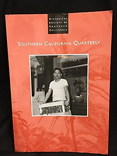 Historical Society Of Southern California Quarterly Summer 2011 Volume 93 No.2