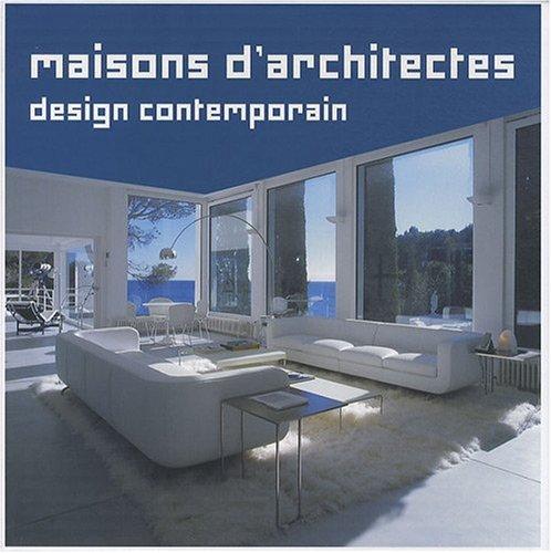 Maisons D Architectes Design Contemporain French Edition Collectif 9782809900996 Amazon Com Books