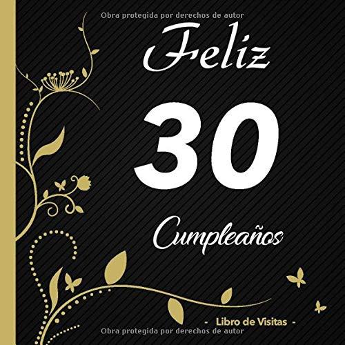 Feliz 30 cumpleaños - Libro de visitas -: Para llenar | Para ...