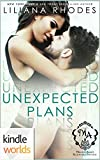 Melody Anne's Billionaire Universe: Unexpected Plans (Kindle Worlds Novella)