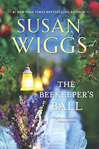 (The Beekeeper's Ball (Bella Vista Chronicles Book 2))