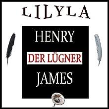 Der Lügner Hörbuch von Henry James Gesprochen von: Friedrich Frieden