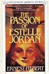 The Passion of Estelle Jordan (Contemporary American fiction) Paperback