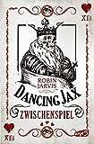 Dancing Jax – Zwischenspiel: Band 2