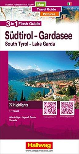 Südtirol-Gardasee-Venedig Flash Guide: 1:75 000 Strassenkarte mit Stadtpläne, Reiseführer und Fotos, 77 Highlights, Mit kostenlosem Download für Smartphone (Hallwag Flash Guide) (Englisch) Landkarte – Folded Map, 18. März 2015 Reiseführer und Fotos 3828308