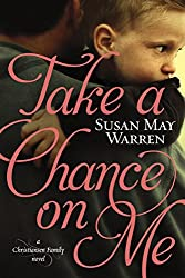 Take a Chance on Me (Christiansen Family Book 1)