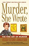 Murder, She Wrote: the Fine Art of Murder, Jessica Fletcher and Donald Bain, 0451237846