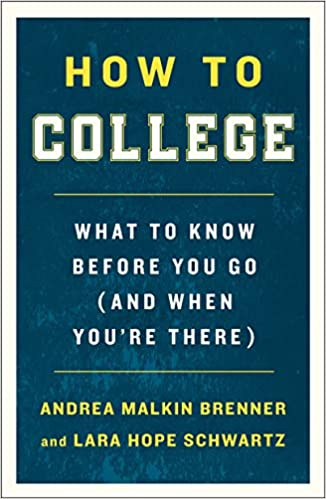 Most Colleges Weigh Student Discipline >> Amazon Com How To College What To Know Before You Go And When You