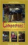 Compostons ! : Pour redonner sa fertilité à la terre par Collaert