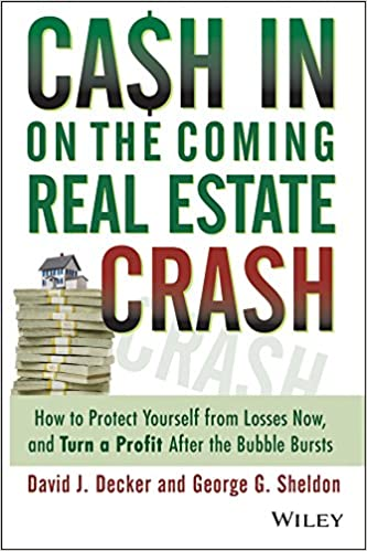 Cash in on the Coming Real Estate Crash: How to Protect Yourself