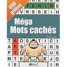 Méga Mots cachés: 600 grilles