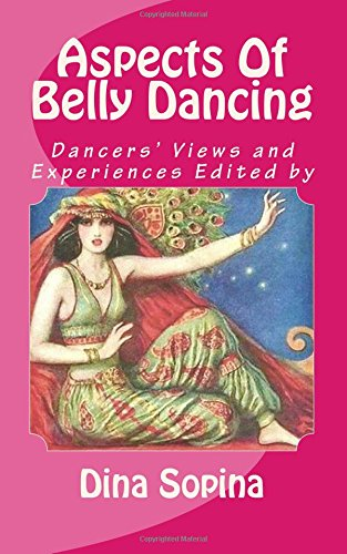 Aspects Of Belly Dancing: Dancers' Views and Experiences