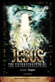 See the Book trailer in http://JesusTheExtraterrestrial.com What is the true origin of Jesus? Who is the real Jesus Christ? Who is the real Satan? What is the true origin of mankind? These and many other questions will be answered in this novel which...