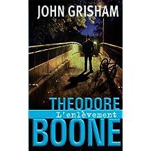 Théodore Boone - Tome 2: L'enlèvement