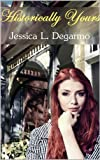 Historically Yours (Johns Creek Book 2)