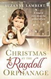 christmas at the ragdoll orphanage by lambert suzanne 2013 paperback