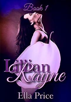 The Lillian Rayne Series: Book 1 by [Price, Ella]
